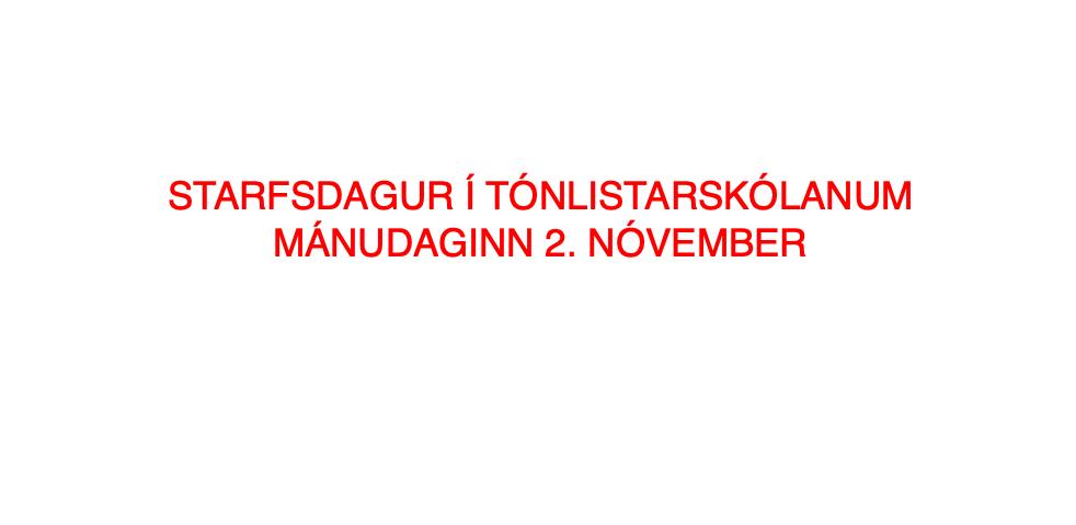 Mynd fyrir Starfsdagur í tónlistarskólanum 2. nóvember