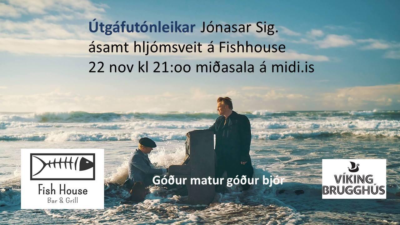 Mynd fyrir Útgáfutónleikar Jónasar Sig. ásamt hljómsveit á Fishhouse
