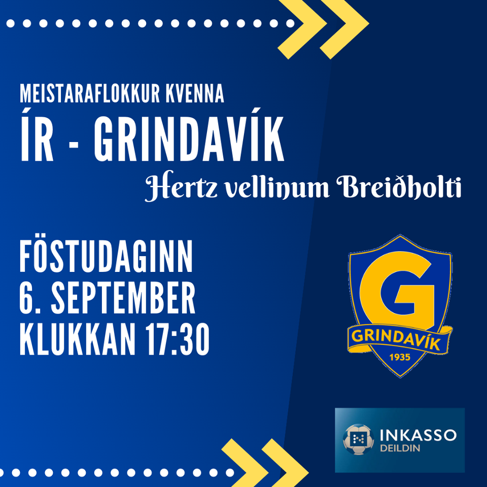 Grindavík mætir ÍR á útivelli í Inkasso-deildinni í dag