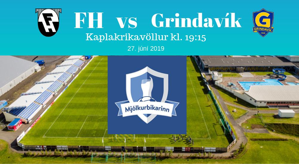 Mynd fyrir Mjólkurbikarinn: Grindavík heimsækir FH í kvöld