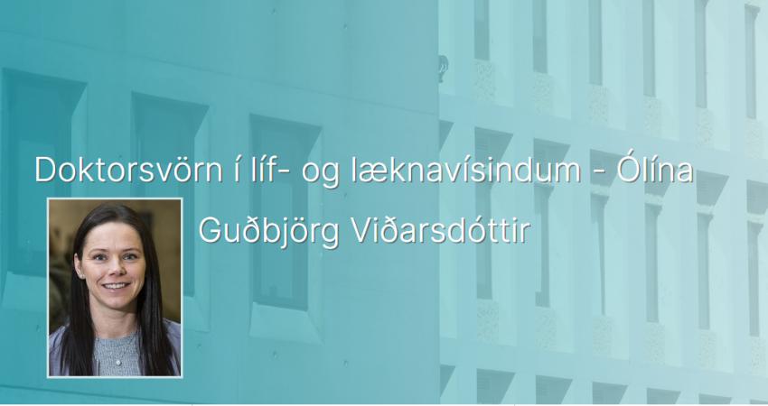 Mynd fyrir Ólína Guðbjörg ver doktorsverkefnið sitt í dag