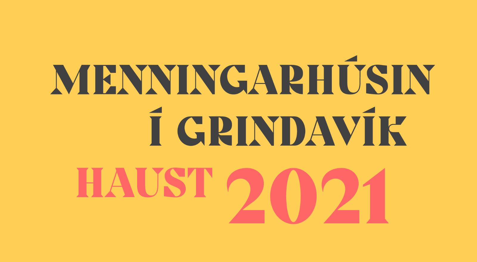 Mynd fyrir Haustdagskrá menningarhúsanna í Grindavík 2021